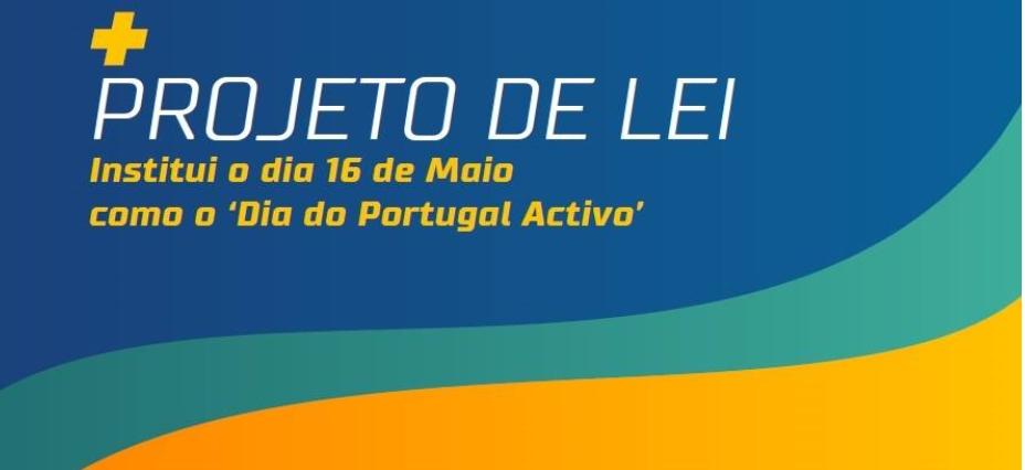 16 de Maio – O Dia do Portugal Activo