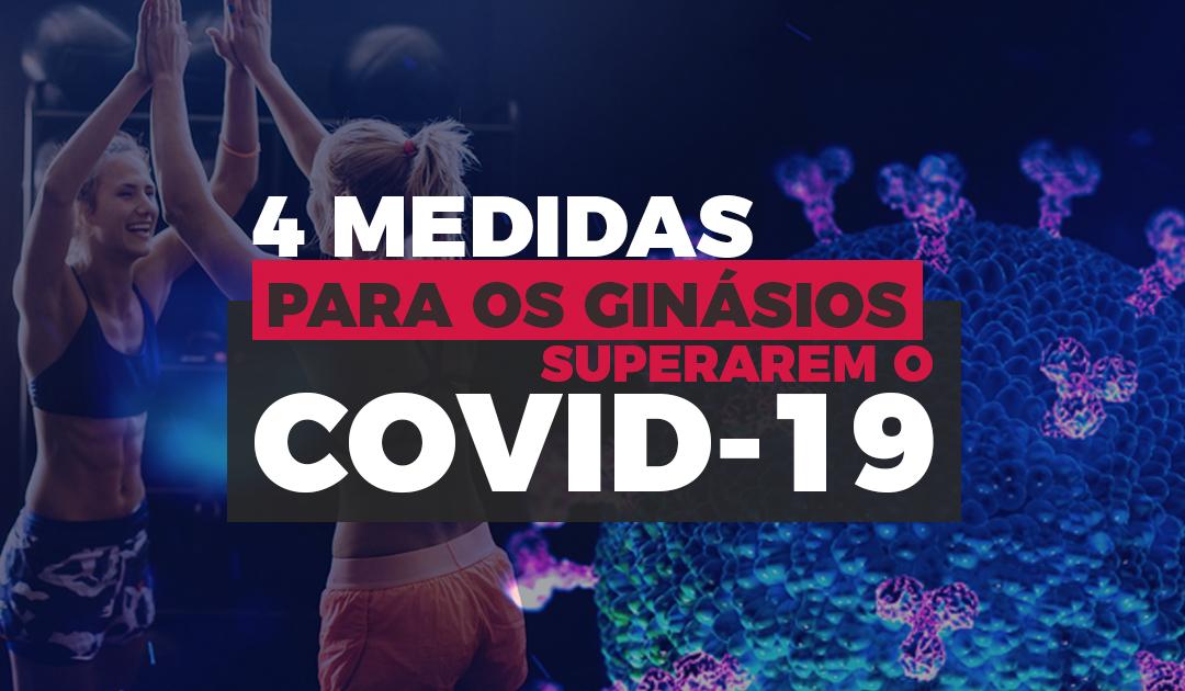 4 Medidas para os Ginásios superarem o COVID-19